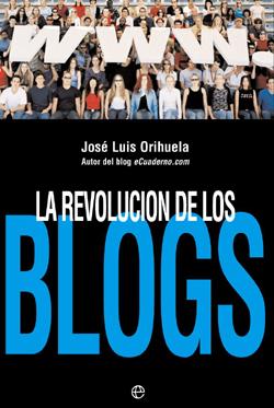 Libro La revolucion de los blogs